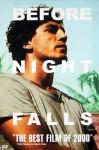 Before Night Falls - Julian Schnabel, Javier Bardem, Olivier Martinez