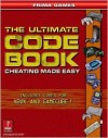 The Ultimate Code Book: Cheating Made Easy (Prima Games) - Michael Knight