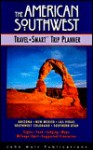 American Southwest: Travel-Smart Trip Planner - Richard Harris