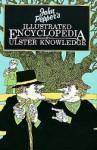 John Pepper's Illustrated Encyclopedia of Ulster Knowledge - John Pepper