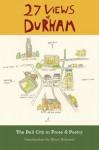 27 Views of Durham - Pam Spaulding, Jim Wise, Diane Daniel, Katy Munger, James Applewhite, Jean Anderson, Clyde Edgerton, Ariel Dorfman, Daniel Wallace, Steve Schewel