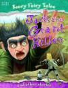 Jack and the Giant Killer and Other Stories. Editor, Belinda Gallagher - Belinda Gallagher