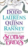 Scottish Brides - Stephanie Laurens, Christina Dodd, Karen Ranney, Julia Quinn