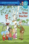The Tree Doctor (Dr. Seuss/Cat in the Hat) (Step into Reading) - Tish Rabe, Tom Brannon