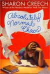 Absolutely Normal Chaos - Sharon Creech, Kate Forbes