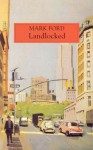 Landlocked - Mark Ford