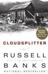 Cloudsplitter: A Novel - Russell Banks