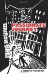Passionate Journey: A Vision in Woodcuts (Dover Fine Art, History of Art) - Frans Masereel