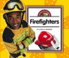 Firefighters - Cecilia Minden