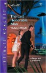 The Last Honorable Man - Vickie Taylor