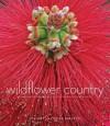 Wildflower Country: Discovering Biodiversity in Australia's South-West - Stanley Breeden, Kaisa Breeden
