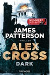 Alex Cross - Dark: Thriller (German Edition) - James Patterson, Wolfgang Seidel