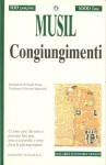 Congiungimenti - Robert Musil, G. Spagnoletti