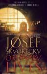 Ordinary Lives - Josef Škvorecký