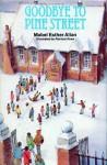Goodbye to Pine Street - Mabel Esther Allan, Patricia Drew