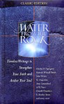 Water From The Rock - Meditations On Grace And Hope: Timeless Writings To Strengthen Your Faith And Anchor Your Soul - Honor Books, Flagg, Christi Flagg