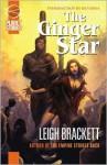 The Ginger Star - Leigh Brackett, Ben Bova