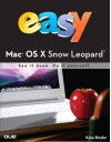 Easy Mac OS X Snow Leopard. [Kate Binder] - Kate Binder