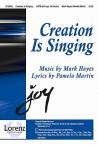 "Creation Is Singing: Incorporating ""Hymn to Joy"" by Ludwig Van Beethoven - Pamela Martin, Mark Hayes"