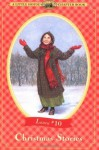 Christmas Stories (Little House Chapter Books: Laura, #10) - Laura Ingalls Wilder, Renée Graef, Heather Henson