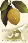 The Toss of a Lemon - Padma Viswanathan