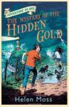 The Mystery of the Hidden Gold - Helen Moss