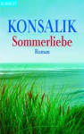 Sommerliebe - Heinz G. Konsalik