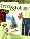 Painter's Quick Reference: Trees & Foliage (Painter's Quick Reference) - North Light Books