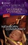 Newborn Conspiracy - Delores Fossen