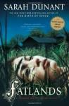 Fatlands (Hannah Wolfe Crime Novels) - Sarah Dunant