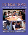 Interactions: Collaboration Skills for School Professionals (5th Edition) - Marilyn Friend