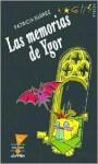 Las Memorias de Ygor - Patricia Suárez, Patricia Suárez
