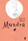 Mundra - Sylwia Szwed