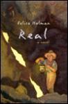 Real - Felice Holman