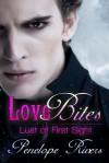 Love Bites - Penelope Rivers