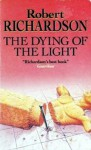 The Dying Of The Light - Robert Richardson