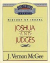 Thru the Bible Vol. 10: History of Israel (Joshua/Judges): History of Israel (Joshua/Judges) - J. Vernon McGee