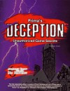 Deception Unauthorized Game Secrets (Secrets of the Games) - Anthony James, Anthony Lynch