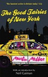 The Good Fairies of New York - Martin Millar