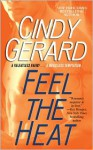 Feel the Heat (Black Ops, #4) - Cindy Gerard