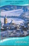 Christmas At Willowmere (Harlequin Medical Romance, 373) (The Willowmere Village Stories) - Abigail Gordon