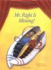 Mr. Right Is Missing! - Susanne Vettiger, Maria Blazejovsky, Sibylle Kazeroid