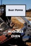 Baby Pepper - Michelle Chen
