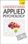 Understand Applied Psychology - Nick Hayes
