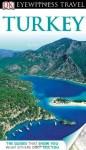 DK Eyewitness Travel Guide: Turkey - Suzanne Swan