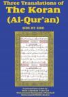 Three Translations of the Koran (Al-Qur'an)-Side-By-Side - Hafiz Ali - Abdullah Yusuf Ali, Marmaduke W. Pickthall, Muhammad Habib Shakir