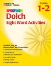Spectrum Dolch Sight Word Activities, Volume 2 - Carol Marinovich, Vincent Douglas, School Specialty Publishing