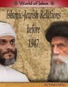 Islamic-Jewish Relations Before 1947 - Tanya Sklar
