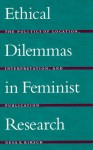 Ethical Dilemmas in Feminist Research - Gesa E. Kirsch