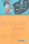 Petit Loup Pirate - Ian Whybrow, Tony Ross, Laurence Kiefé